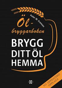 Cover for Ölbryggarboken - brygg ditt öl hemma