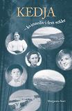 Cover for Kedja - kvinnoliv i fem sekler