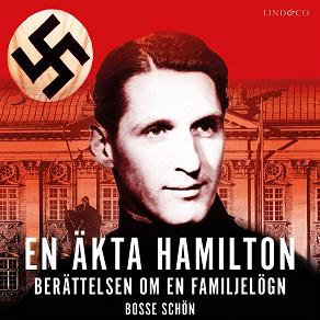 Cover for En äkta Hamilton: Berättelsen om en familjelögn