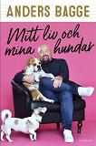 Cover for Mitt liv och mina hundar