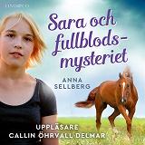 Cover for Sara och fullblodsmysteriet