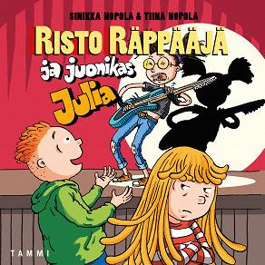 Cover for Risto Räppääjä ja juonikas Julia