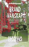 Cover for Bränd vänskap: Kriminalroman
