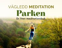 Cover for Vägledd Meditationsbok - Parken