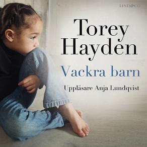 Cover for Vackra barn: En sann historia