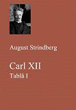 Cover for Carl XII. Tablå I