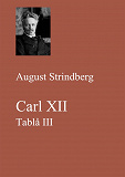 Cover for Carl XII. Tablå III