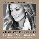 Cover for Charlotte Perrelli - Flickan från Småland