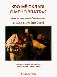 Cover for KDO ME OKRADL O MEHO BRATRA