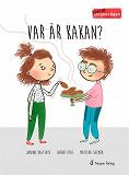 Cover for Livat på Lingonvägen: Var är kakan?
