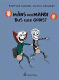 Cover for Måns och Mahdi Bus eller godis?