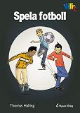 Cover for Spela fotboll