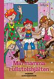 Cover for Min mamma rullstolshjälten