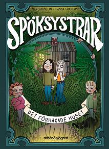 Cover for Spöksystrar 6. Det förhäxade huset