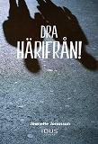 Cover for Dra härifrån!