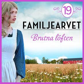 Cover for Brutna löften: En släkthistoria