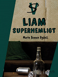 Cover for Liam : Superhemligt