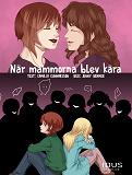 Cover for När mammorna blev kära