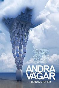Cover for Andra vägar - noveller om det utopiska samhället: Del 2