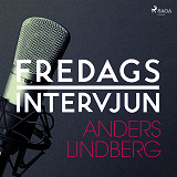Cover for Fredagsintervjun - Anders Lindberg
