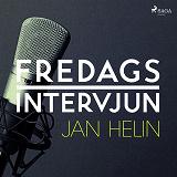 Cover for Fredagsintervjun - Jan Helin
