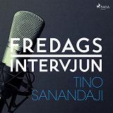 Cover for Fredagsintervjun - Tino Sanandaji