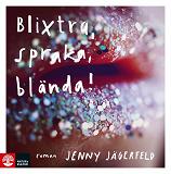 Cover for Blixtra, spraka, blända!