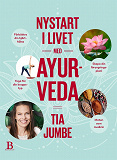 Cover for Nystart i livet med ayurveda