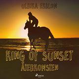 Cover for King of Sunset : återkomsten