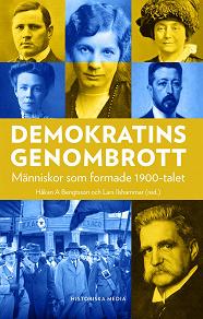 Cover for Demokratins genombrott : Människor som formade 1900-talet
