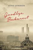 Cover for Goodbye, Bukarest