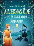 Cover for Alvernas öde 1: De järnklädda krigarna