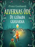 Cover for Alvernas öde 3: De glömda gravarna