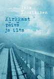Cover for Kirkkaat päivä ja ilta