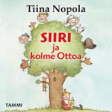 Cover for Siiri ja kolme Ottoa
