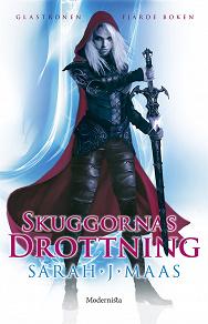 Cover for Skuggornas drottning (Fjärde boken i Glastronen-serien)