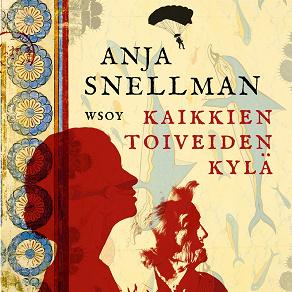 Cover for Kaikkien toiveiden kylä