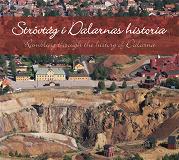 Cover for Strövtåg i Dalarnas historia/Rambling in the history of Dalarna