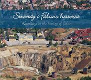 Cover for Strövtåg i Faluns historia/Rambling in the history of Falun