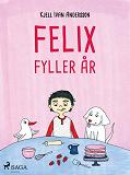 Cover for Felix fyller år