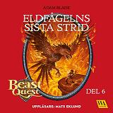 Cover for Beast Quest - Eldfågelns sista strid