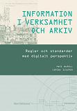 Cover for INFORMATION I VERKSAMHET OCH ARKIV - Regler och standarder med digitalt perspektiv