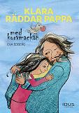 Cover for Klara räddar pappa med korvmackan