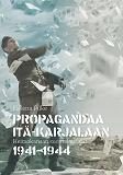 Cover for Propagandaa Itä-Karjalaan