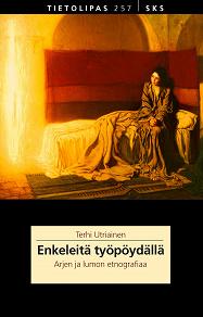 Cover for Enkeleitä työpöydällä