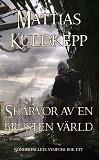 Cover for Skärvor av en brusten värld