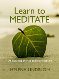 Cover for Learn to Meditate; an easy step-by-step Guide to Wellbeing