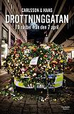 Cover for Drottninggatan: 19 röster från den 7 april