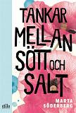 Cover for Tankar mellan sött och salt