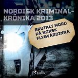 Cover for Brutalt mord på norsk flygvärdinna